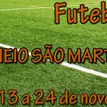 """TORNEIO FUTEBOL 7 """"SÃO MARTINHO"""""""