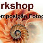 Workshop Composição Fotográfica SFCAA